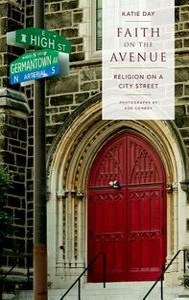 Faith on the Avenue: Religion on a City Street - Katie Day - cover