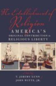 Ebook in inglese No Establishment of Religion: America's Original Contribution to Religious Liberty