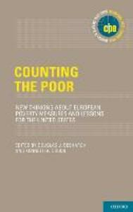 Counting the Poor: New Thinking About European Poverty Measures and Lessons for the United States - cover