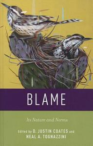 Blame: Its Nature and Norms - cover