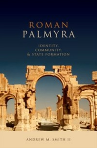 Ebook in inglese Roman Palmyra: Identity, Community, and State Formation Smith II, Andrew M.
