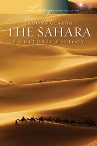 Foto Cover di Sahara: A Cultural History, Ebook inglese di Eamonn Gearon, edito da Oxford University Press, USA