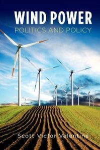 Ebook in inglese Wind Power Politics and Policy Valentine, Scott Victor