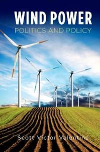 Ebook in inglese Wind Power Politics and Policy Valentine, Scott Victor