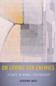Ebook in inglese On Loving Our Enemies: Essays in Moral Psychology Neu, Jerome