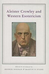 Aleister Crowley and Western Esotericism - cover