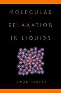 Foto Cover di Molecular Relaxation in Liquids, Ebook inglese di Biman Bagchi, edito da Oxford University Press