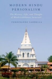 Ebook in inglese Modern Hindu Personalism: The History, Life, and Thought of Bhaktisiddhanta Sarasvati Sardella, Ferdinando
