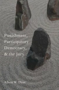 Ebook in inglese Punishment, Participatory Democracy, and the Jury Dzur, Albert W.
