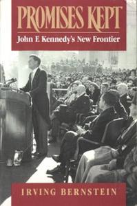 Ebook in inglese Promises Kept: John F. Kennedy's New Frontier Bernstein, Irving
