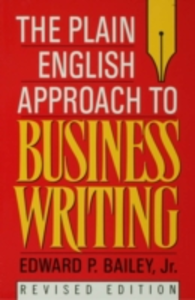 Ebook in inglese Plain English Approach to Business Writing Bailey, Edward P.
