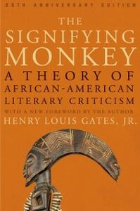 Ebook in inglese Signifying Monkey: A Theory of African American Literary Criticism Gates, Jr., Henry Louis