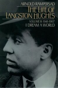Ebook in inglese Life of Langston Hughes: Volume II: 1941-1967, I Dream a World Rampersad, Arnold