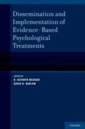 Dissemination and Implementation of Evidence-Based Psychological Interventions