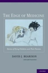 Edge of Medicine: Stories of Dying Children and Their Parents