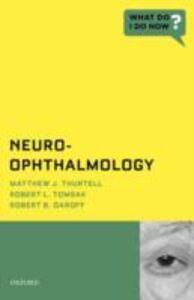 Ebook in inglese Neuro-Ophthalmology Daroff, Robert B. , Thurtell, Matthew J. , Tomsak, Robert L.