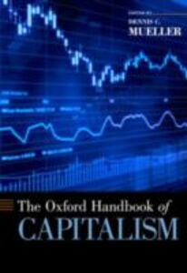Foto Cover di Oxford Handbook of Capitalism, Ebook inglese di  edito da Oxford University Press
