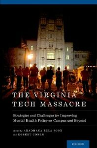 Ebook in inglese Virginia Tech Massacre: Strategies and Challenges for Improving Mental Health Policy on Campus and Beyond