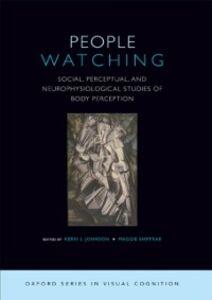 Foto Cover di People Watching: Social, Perceptual, and Neurophysiological Studies of Body Perception, Ebook inglese di  edito da Oxford University Press