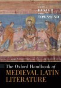 Ebook in inglese Oxford Handbook of Medieval Latin Literature -, -