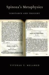 Foto Cover di Spinoza's Metaphysics: Substance and Thought, Ebook inglese di Yitzhak Y. Melamed, edito da Oxford University Press