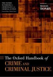 Oxford Handbook of Crime and Criminal Justice