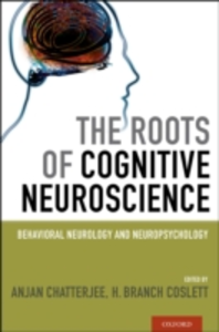 Ebook in inglese Roots of Cognitive Neuroscience: Behavioral Neurology and Neuropsychology -, -