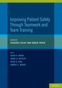 Ebook in inglese Improving Patient Safety Through Teamwork and Team Training Frush, Karen , Salas, Eduardo