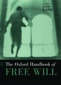 Ebook in inglese Oxford Handbook of Free Will -, -