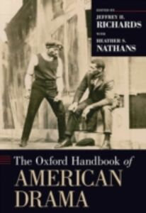Ebook in inglese Oxford Handbook of American Drama