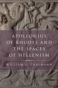 Ebook in inglese Apollonius of Rhodes and the Spaces of Hellenism Thalmann, William G.