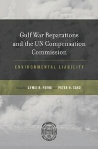 Ebook in inglese Gulf War Reparations and the UN Compensation Commission: Environmental Liability