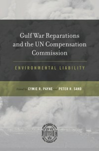 Ebook in inglese Gulf War Reparations and the UN Compensation Commission: Environmental Liability -, -