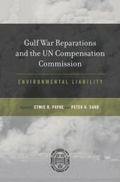 Gulf War Reparations and the UN Compensation Commission: Environmental Liability