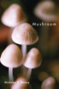 Ebook in inglese Mushroom Money, Nicholas P.