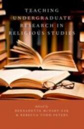 Teaching Undergraduate Research in Religious Studies