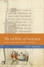 Sense of Sound: Musical Meaning in France, 1260-1330