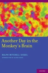 Foto Cover di Another Day in the Monkey's Brain, Ebook inglese di Foreword by Oliver Sacks,Ralph Siegel, edito da Oxford University Press