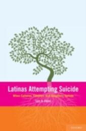 Latinas Attempting Suicide:When Cultures, Families, and Daughters Collide