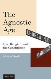 Ebook in inglese Agnostic Age: Law, Religion, and the Constitution Horwitz, Paul