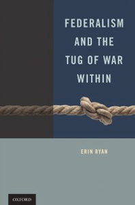 Ebook in inglese Federalism and the Tug of War Within Ryan, Erin