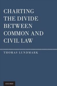 Ebook in inglese Charting the Divide Between Common and Civil Law Lundmark, Thomas