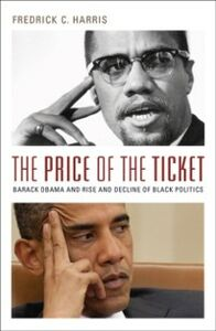 Ebook in inglese Price of the Ticket: Barack Obama and the Rise and Decline of Black Politics Harris, Fredrick
