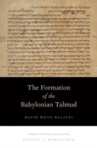 Ebook in inglese Formation of the Babylonian Talmud Halivni, David Weiss