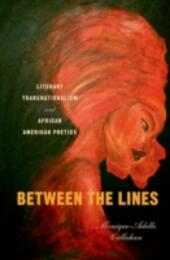 Between the Lines: Literary Transnationalism and African American Poetics