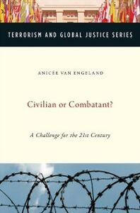 Ebook in inglese Civilian or Combatant?: A Challenge for the 21st Century Van Engeland, Anicee