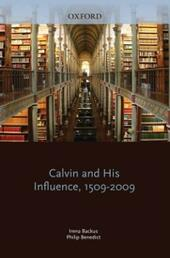 Calvin and His Influence, 1509-2009