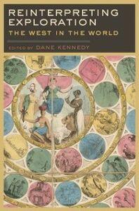 Foto Cover di Reinterpreting Exploration: The West in the World, Ebook inglese di  edito da Oxford University Press