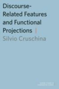 Ebook in inglese Discourse-Related Features and Functional Projections Cruschina, Silvio