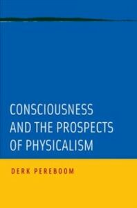 Ebook in inglese Consciousness and the Prospects of Physicalism Pereboom, Derk